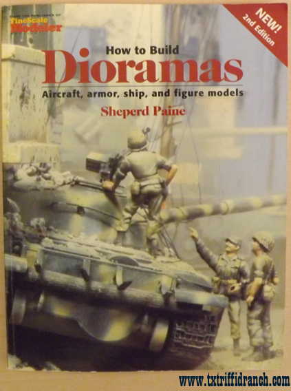 How to Build Dioramas, 2nd Edition