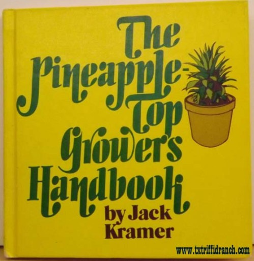 The Pineapple Top Growers Handbook by Jack Kramer